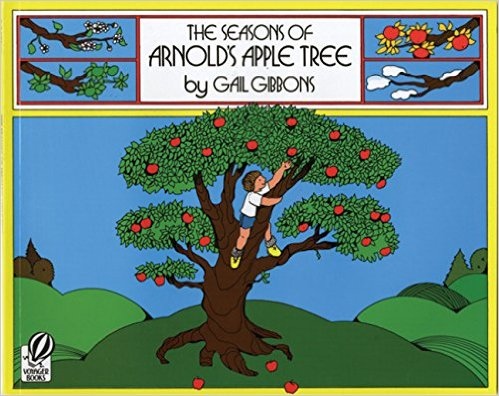 The Seasons of Arnold's Apple Tree Children's Book